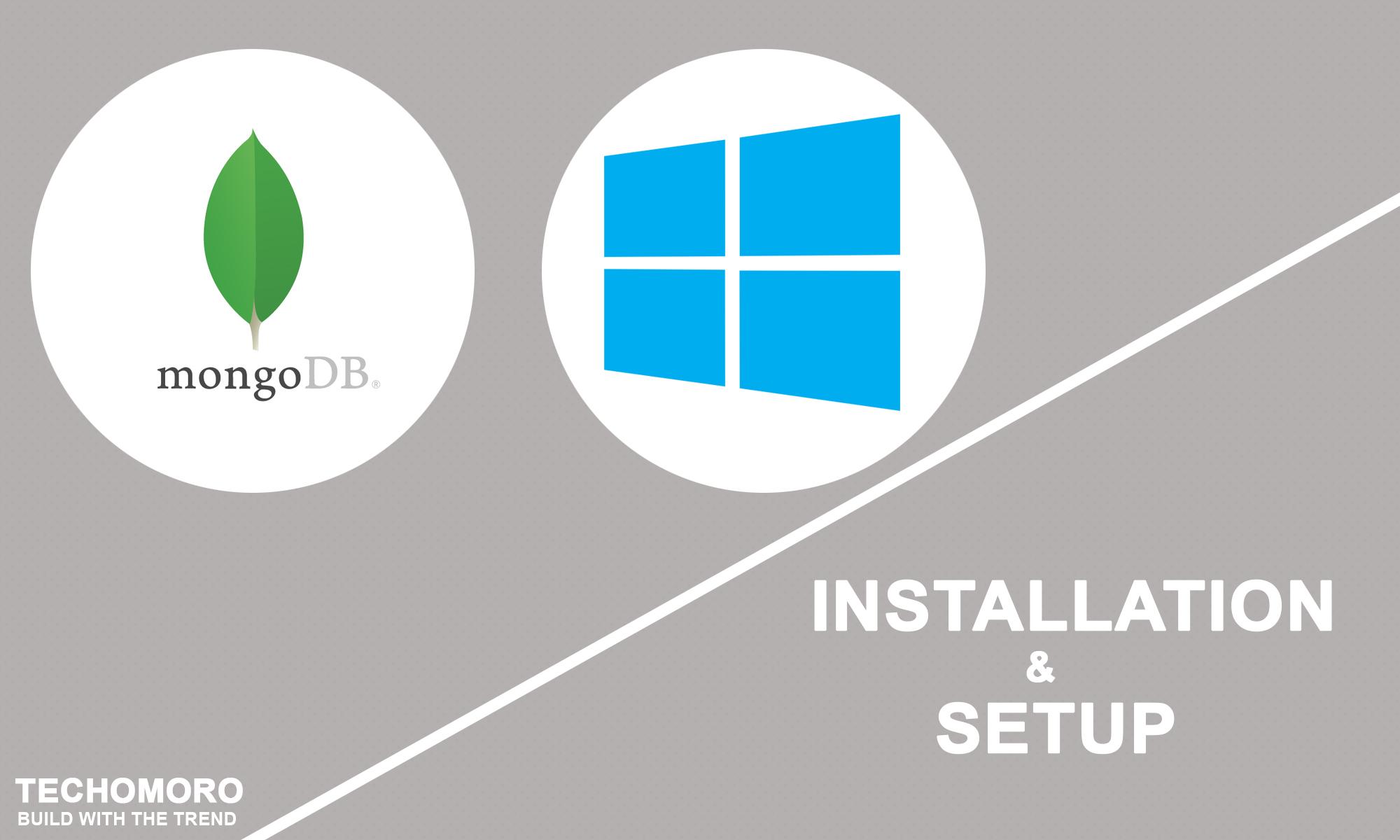How to Install and Setup MongoDB on Windows 10